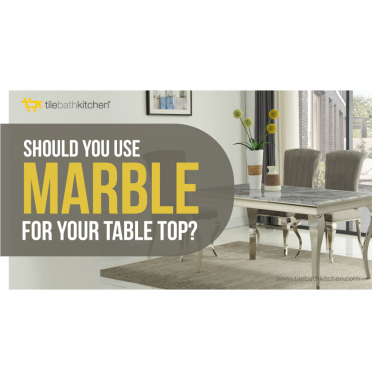 Should You Use Marble for Your Table Top?