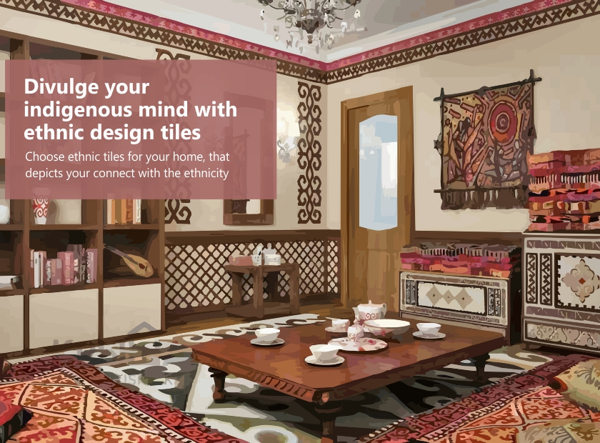 Divulge your indigenous mind with ethnic design tiles