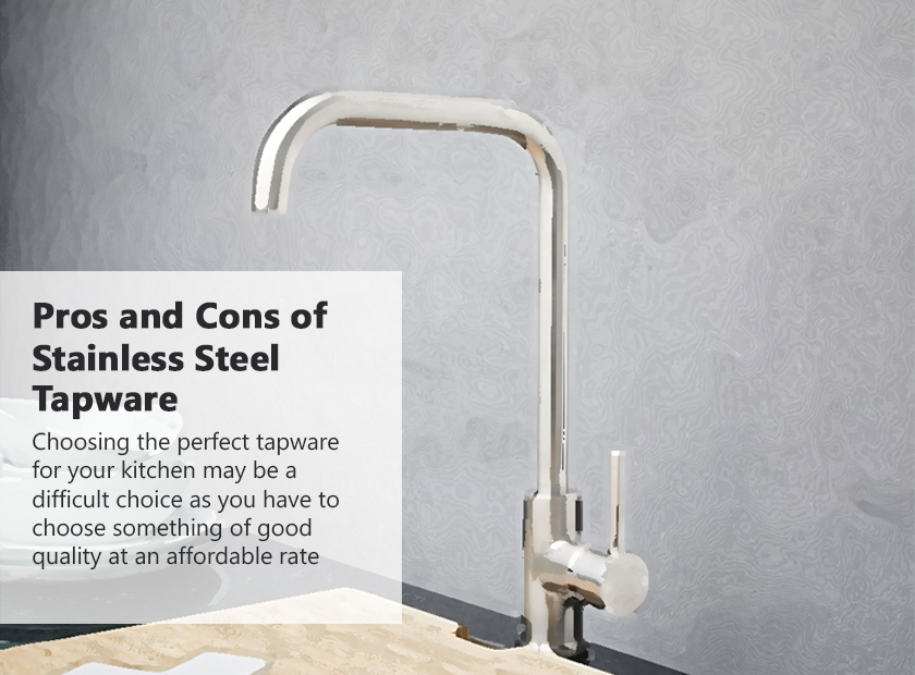 Pros and Cons of Stainless Steel Tapware