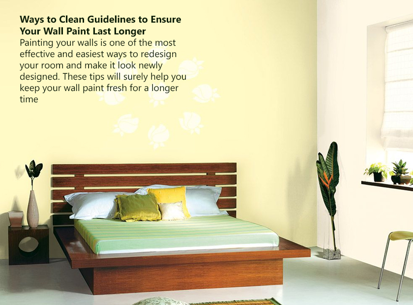 Guidelines to Ensure Your Wall Paint Last Longer