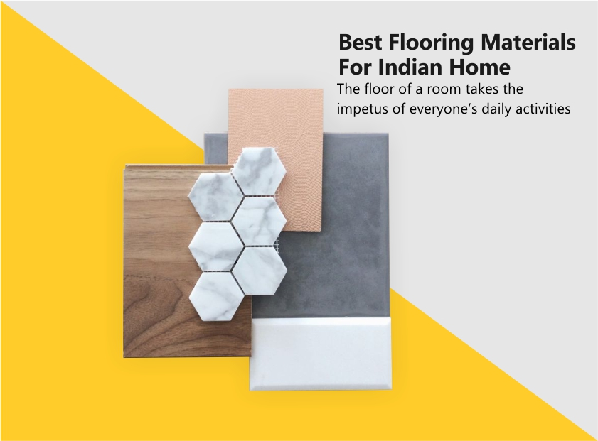 Best Flooring Materials For Indian Home