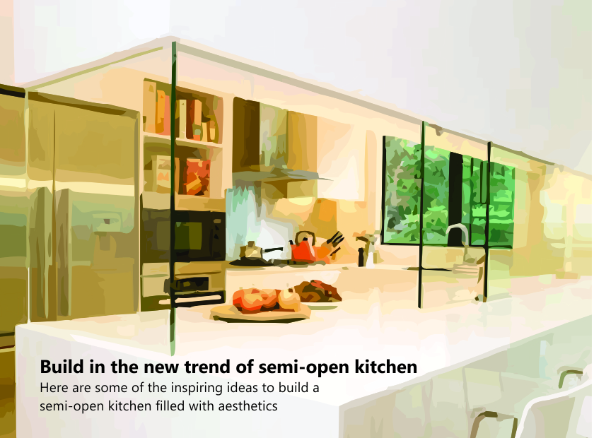 Build in the new trend of semi-open kitchen