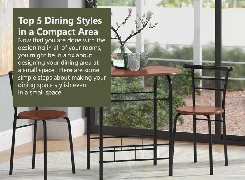Top 5 Dining Styles in a Compact Area