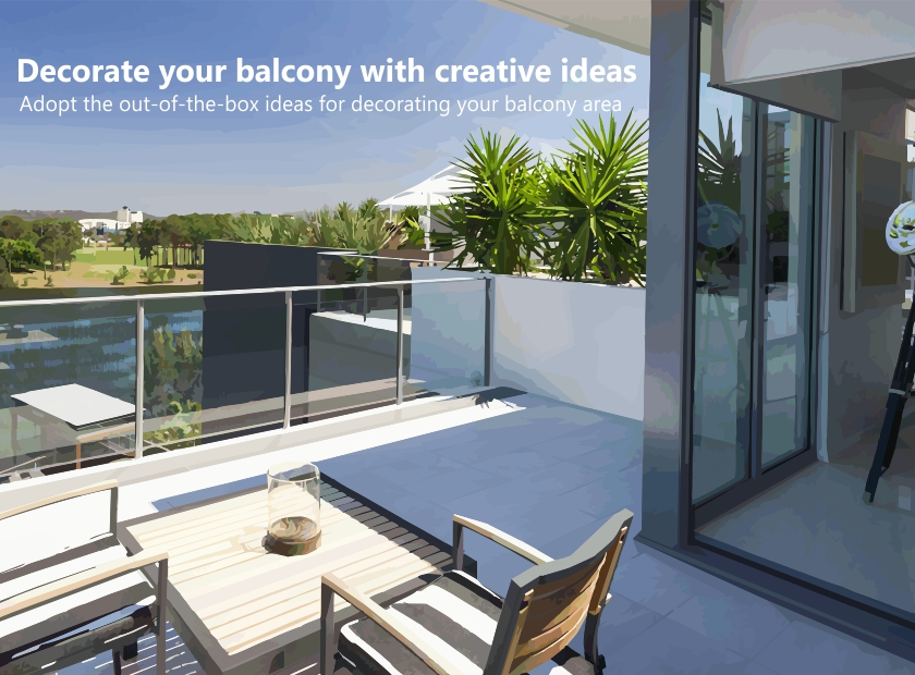 Decorate your balcony with creative ideas