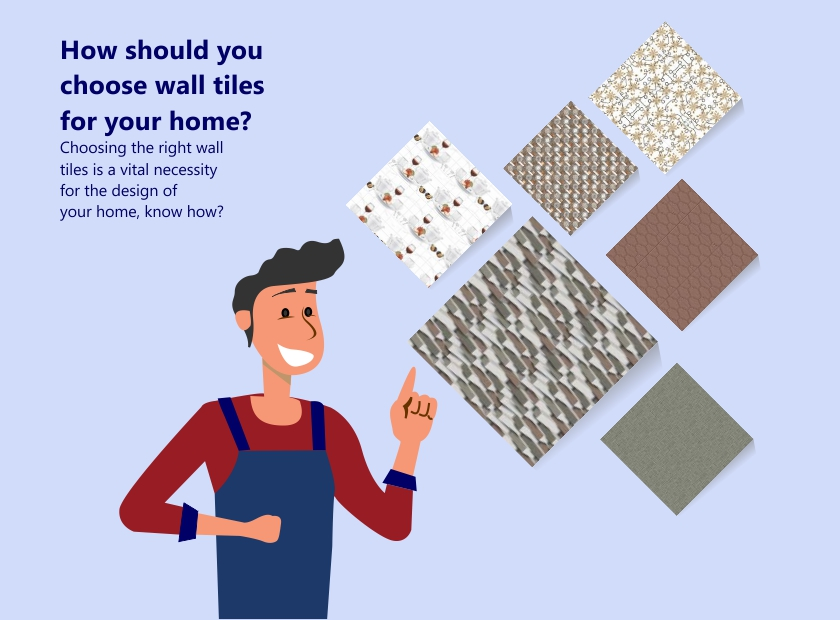 How should you choose wall tiles for your home?