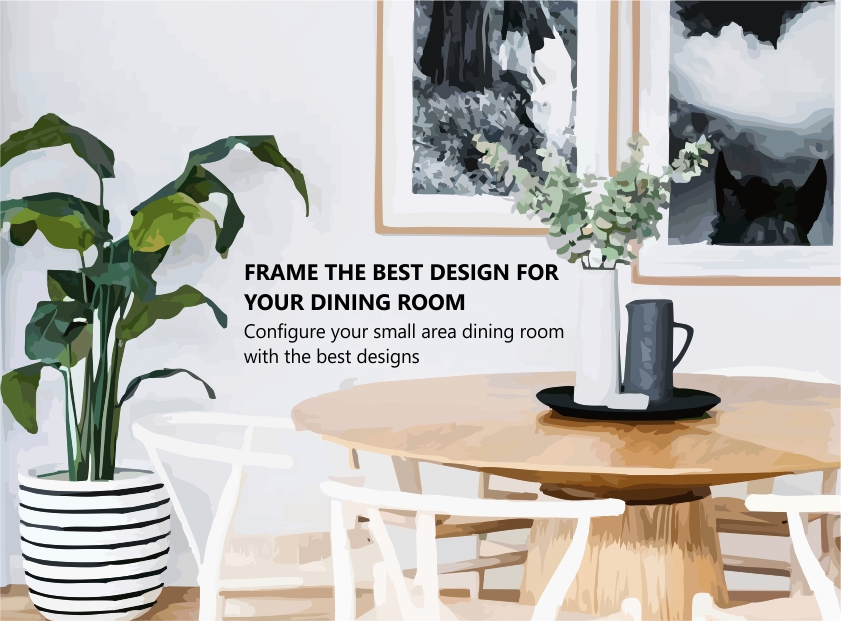 Frame the best design for your dining room