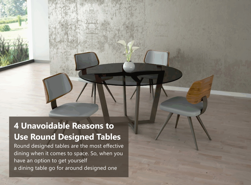 4 Unavoidable Reasons To Use Round Dining Table