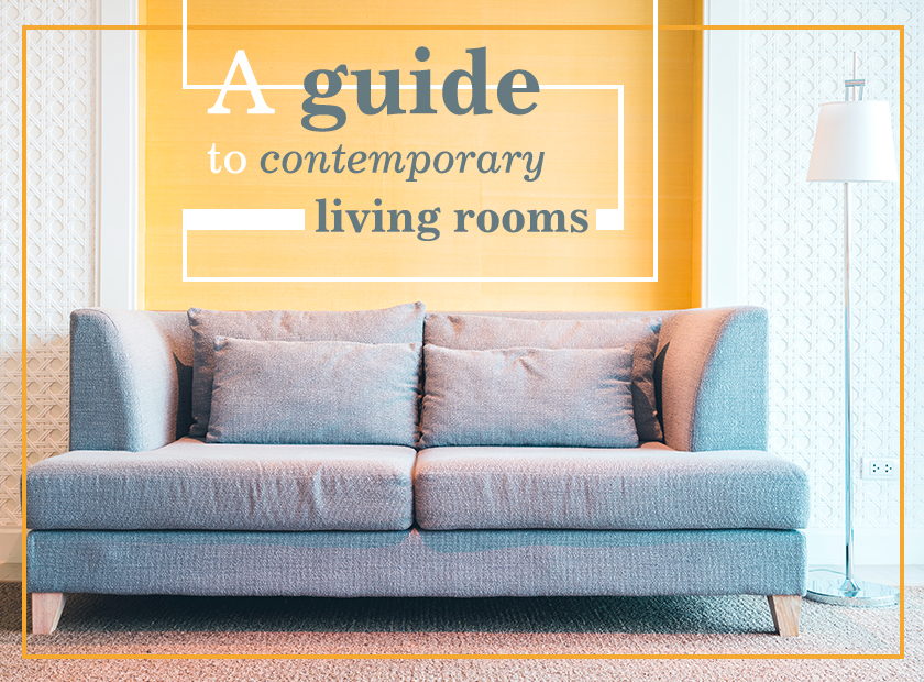 A guide to contemporary living rooms